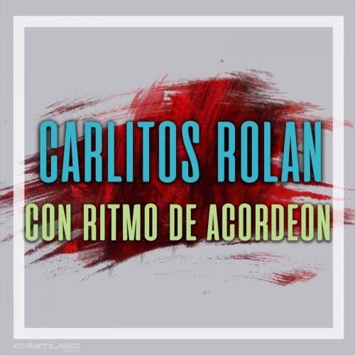 CARLITOS ROLAN - Con ritmo de acordeon - Pista musical karaoke calamusic