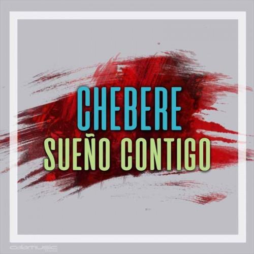 CHEBERE - Sueño contigo- Pista musical karaoke calamusic