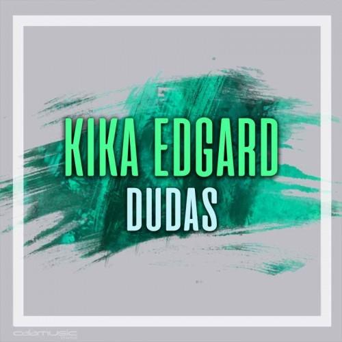 KIKA EDGARD - Dudas