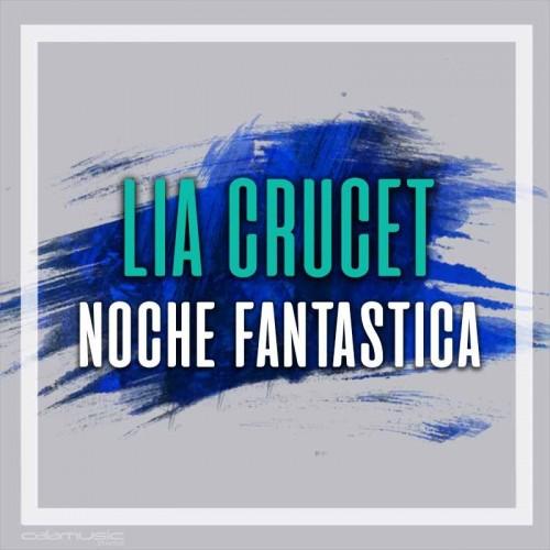 LIA CRUCET - Noche fantastica - Pista musical karaoke calamusic