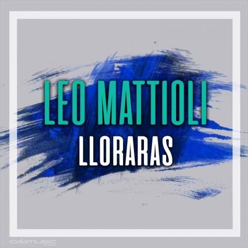 LEO MATTIOLI - Lloraras - Pista musical karaoke calamusic