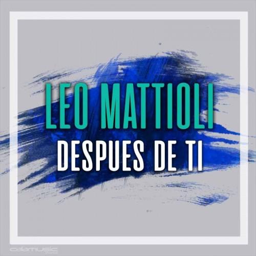 LEO MATTIOLI - Despues de ti - Pista musical karaoke calamusic