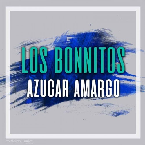 LOS BONNITOS - Azucar amargo - Pista musical karaoke calamusic