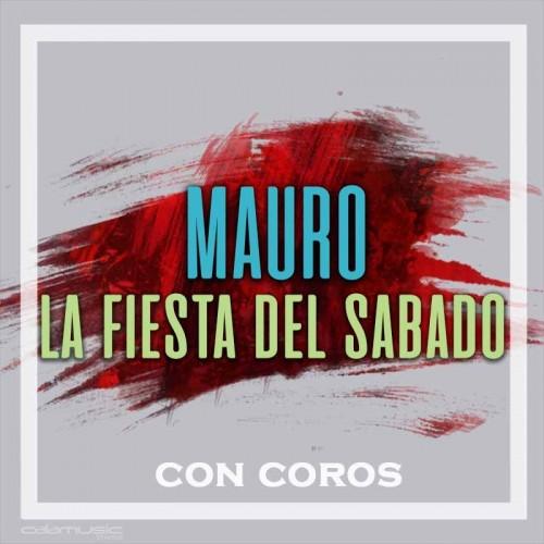 MAURO - La fiesta del sabado (con coros) - Pista musical karaoke calamusic