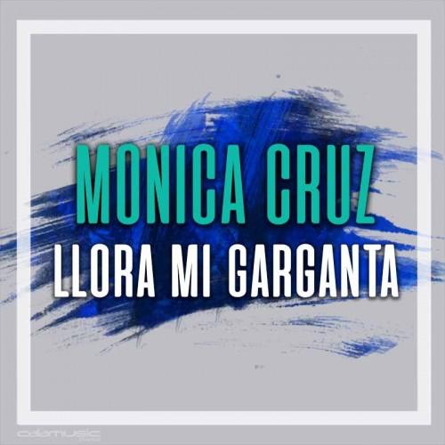 MONICA CRUZ - Llora mi garganta - Pista musical karaoke calamusic
