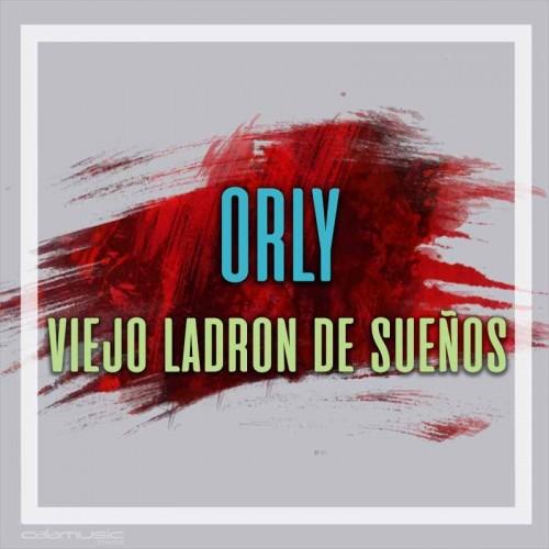 ORLY - Viejo ladron de sueños - Pista musical karaoke calamusic