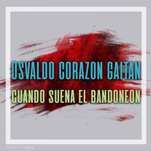 OSVALDO CORZON GAITAN - Cuando suena el bandoneon - Pista musical karaoke calamusic