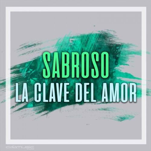 SABROSO - La clave del amor  - Pista musical karaoke calamusic