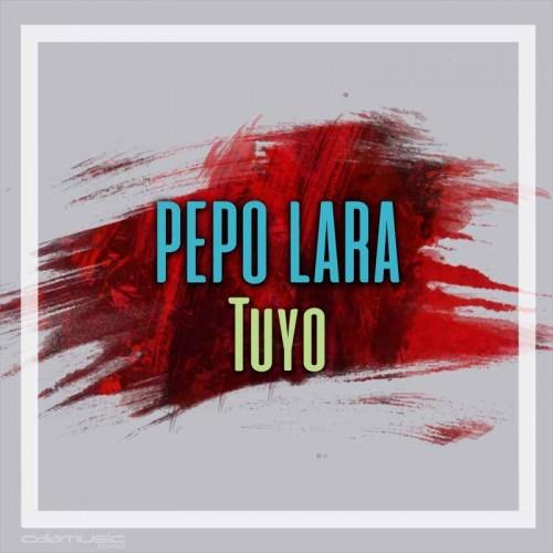 Pepo lara - tuyo - pista musical calamusic