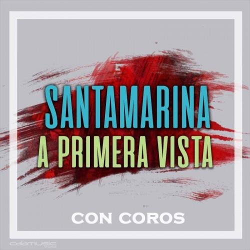 SANTAMARINA - A primera vista con coros - Pista musical karaoke calamusic