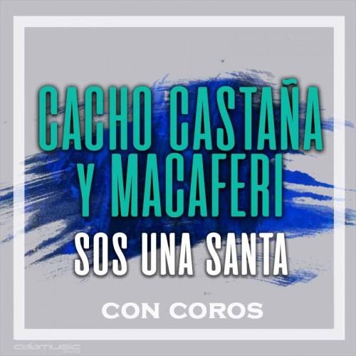 CACHO CASTAÑA ft. MACAFERRI - Sos una stanta (con coros) - Pista musical karaoke calamusic