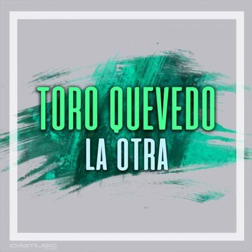 TORO QUEVEDO - La otra - Pista musical karaoke calamusic