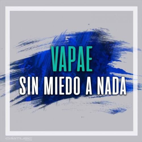 VAPAE - Sin miedo a nada - Pista musical karaoke calamusic