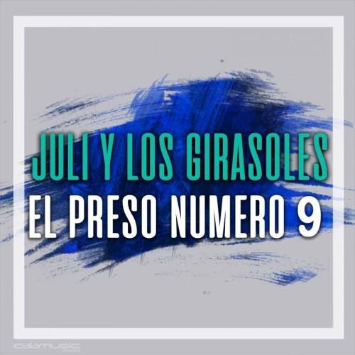 YULI Y LOS GIRASOLES - El preso numero 9 - Pista musical karaoke calamusic