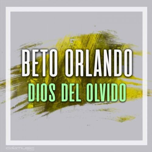 BETO ORLANDO - Dios del olvido - Pista musical karaoke calamusic