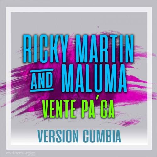 RICKY MARTIN Ft. MALUMA - Vente pa ca (Version cumbia)  - pista karaoke calamusic