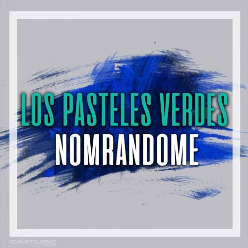 LOS PASTELES VERDES - Nombrandome - pista karaoke calamusic