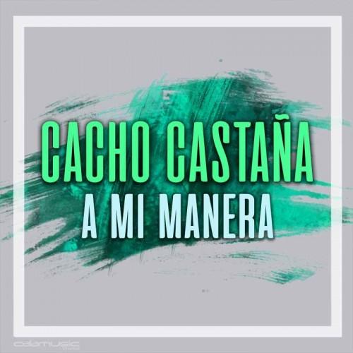 CACHO CASTAÑA - A mi manera - pista karaoke calamusic
