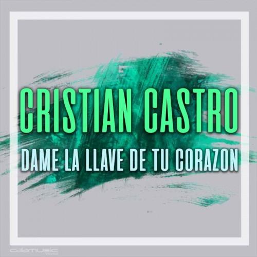 CRISTIAN CASTRO - Dame la llave de tu corazon - pista karaoke calamusic