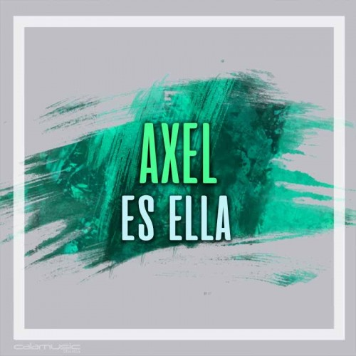 AXEL - Es ella - pista karaoke calamusic