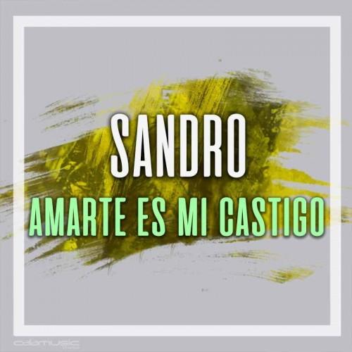 SANDRO - Amarte es mi castigo - pista karaoke calamusic