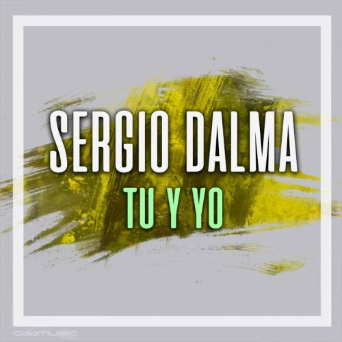 SERGIO DALMA - Tu y yo - pista karaoke calamusic