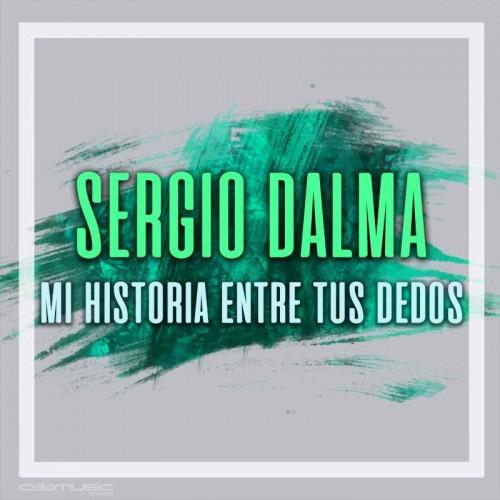 SERGIO DALMA - Mi historia...