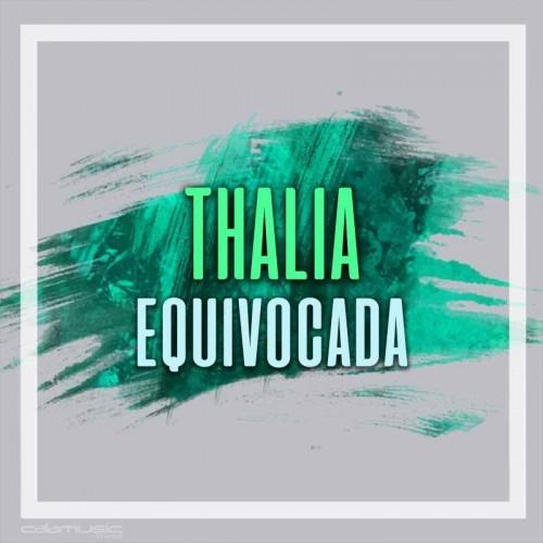 THALIA - Equivocada - pista karaoke calamusic