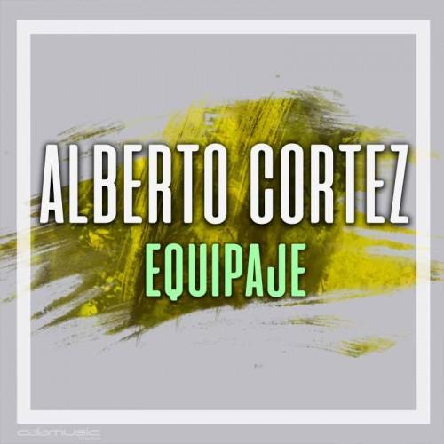 ALBERTO CORTEZ - Equipaje - pista karaoke calamusic