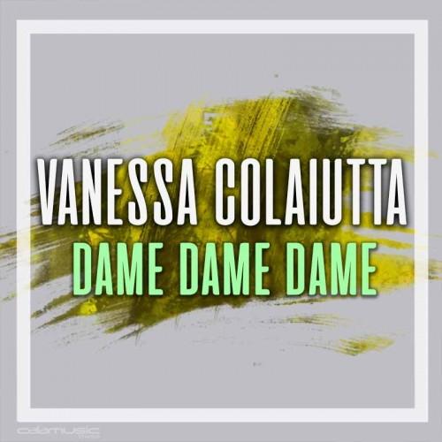 VANESSA COLAIUTTA - Dame dame dame- pista karaoke calamusic