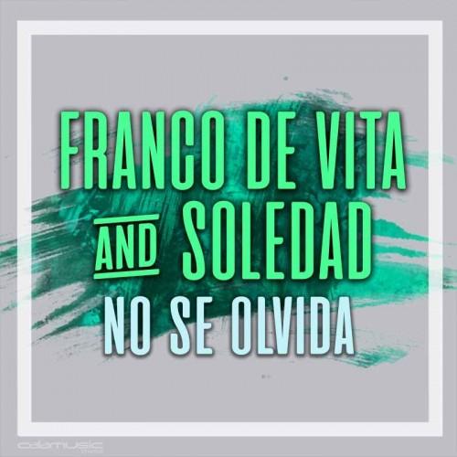 FRANCO DE VITA Ft. SOLEDAD - No se olvida - Pistas profesionales CALAMUSIC