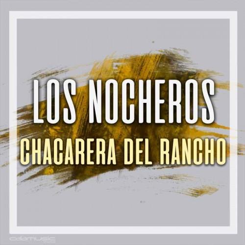 LOS NOCHEROS - Chacarera del rancho - Pistas musicales karaoke calamusic