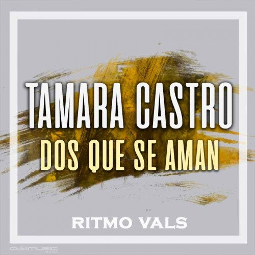 TAMARA CASTRO - Dos que se aman - Pistas musicales karaoke calamusic