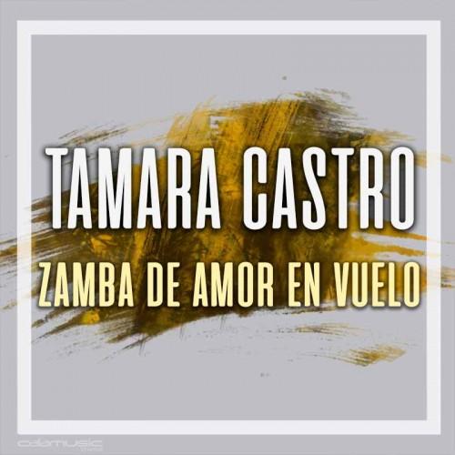 TAMARA CASTRO - Zamba de amor en vuelo - Pistas musicales karaoke calamusic