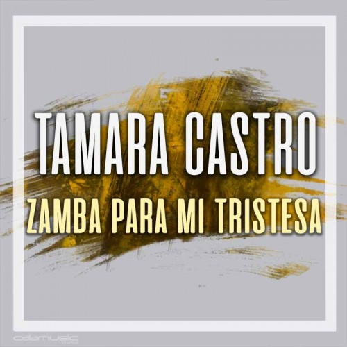 TAMARA CASTRO - Zamba para mi tristesa - Pistas musicales karaoke calamusic