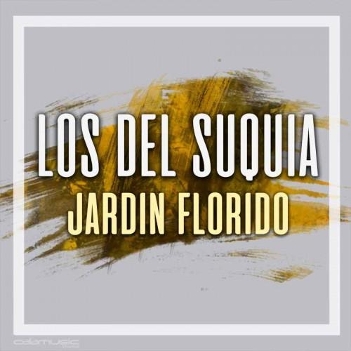LOS DEL SUQUIA - Jardin florido - Pistas musicales karaoke calamusic