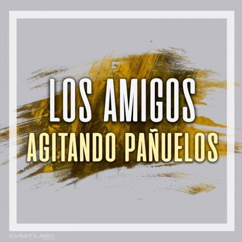 LOS AMIGOS - Agitando pañuelos - Pistas musicales karaoke calamusic
