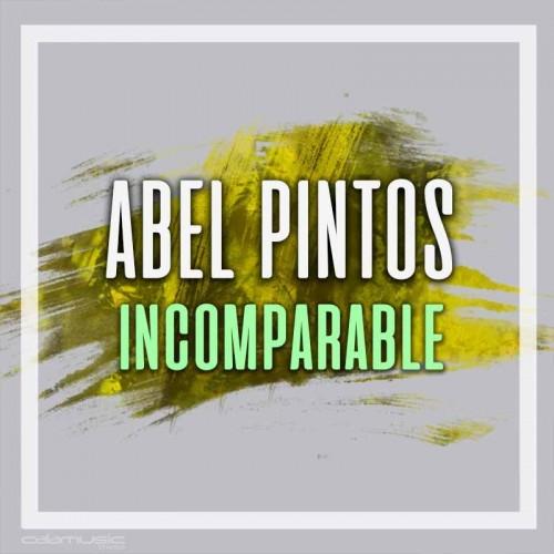 ABEL PINTOS - Incomparable - Pistas musicales karaoke calamusic