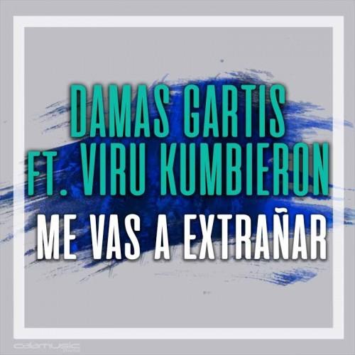 DAMAS GRATIS Ft. VIRU KUMBIERON - Me vas a extrañar - Pistas musicales profesionales calamusic