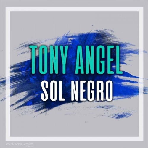 TONY ANGEL - Sol negro