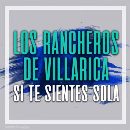 LOS RANCHEROS DE VILLARCA - Si te sientes sola - Instruemental