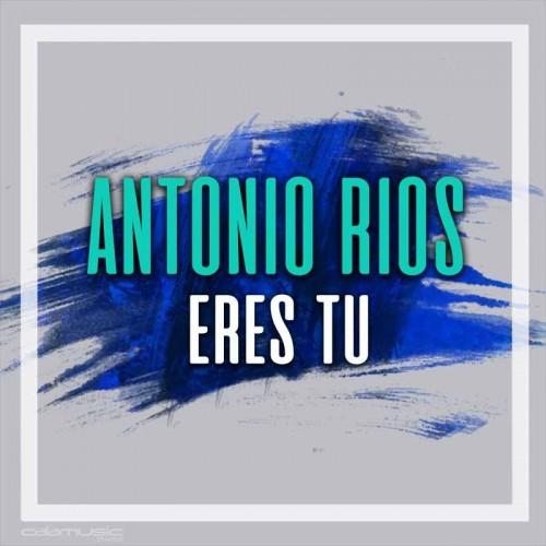 Antonio Rios - Eres tu - Pista musical