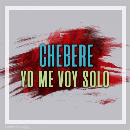 cherbere - yo me voy solo