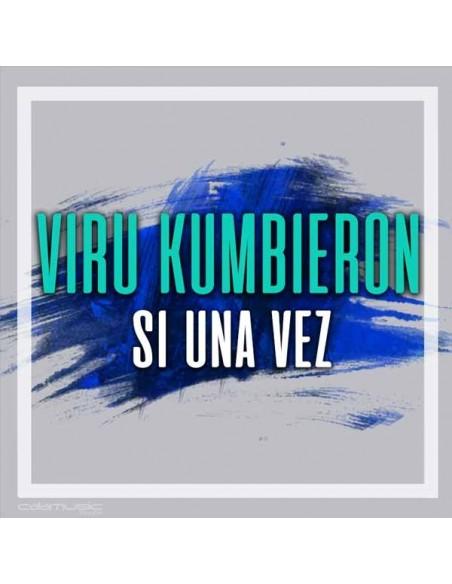 VIRU KUMBIERON - Si una vez - Pistas musicales de cumbia