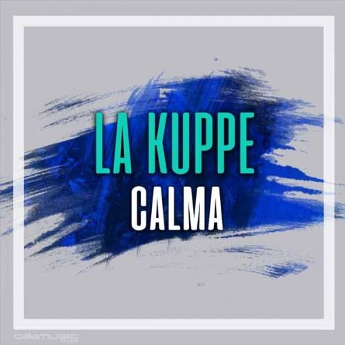LA KUPPE - Calma - Pista musical