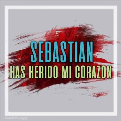 Sebastian - Has herido mi corazon