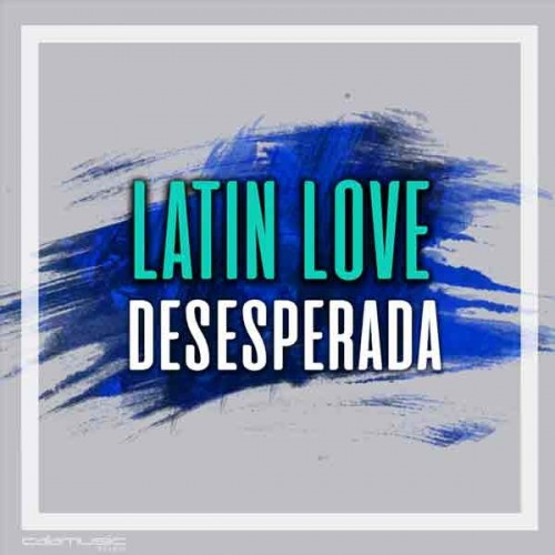 LATIN LOVE - Desesperada - karaoke