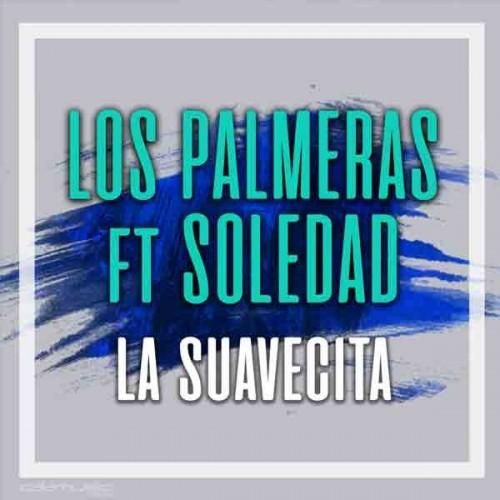LOS PALMERAS FT SOLEDAD - La suavecita KARAOKE