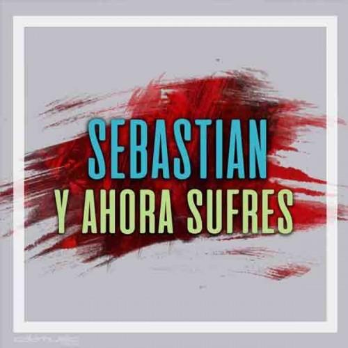 Sebastian - Y ahora sufres karaoke