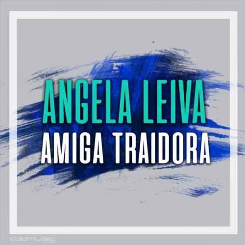 angela leiva - Amiga traidora pista musical